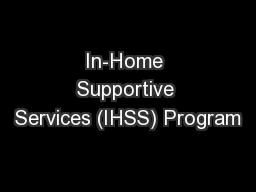 In-Home Supportive Services (IHSS) Program