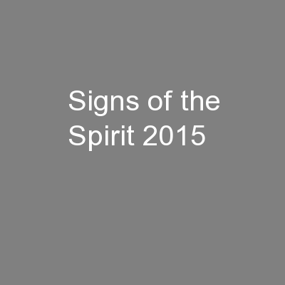 Signs of the Spirit 2015