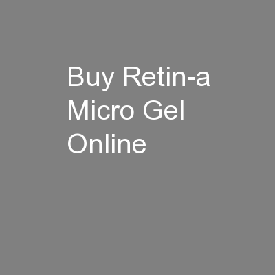 Order retin a micro online