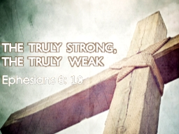 THE  TRULY STRONG,