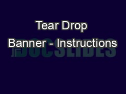 Tear Drop Banner - Instructions PowerPoint PPT Presentation