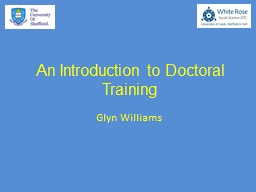 An Introduction to Doctoral Training PowerPoint PPT Presentation