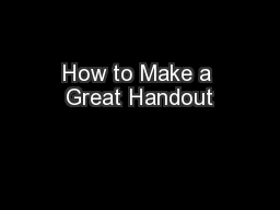 How to Make a Great Handout
