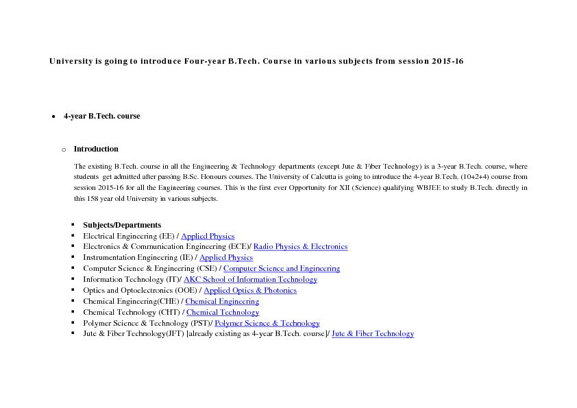 University is going to introduce Fouryear B.Tech. Course in various su