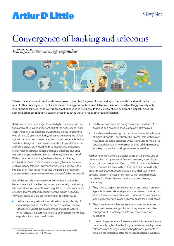 Telecom operators and retail banks have been converging for years. As