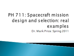 PH 711: Spacecraft mission design and selection: real examp