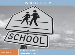 Who does IPM