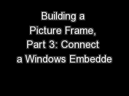 Building a Picture Frame, Part 3: Connect a Windows Embedde