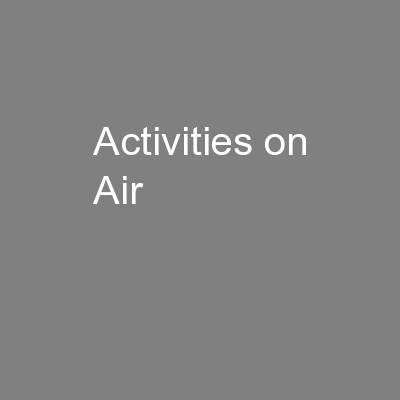Activities on Air