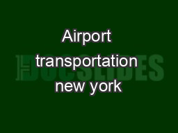 Airport transportation new york