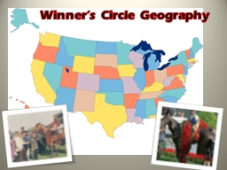Winner's Circle Geography