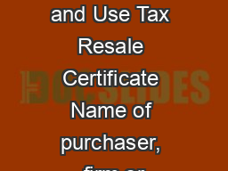 Texas Sales And Use Tax Resale Certificate Name Of Purchaser Firm