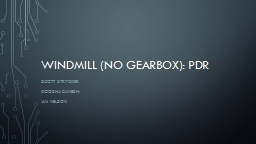 Windmill (no Gearbox): PDR