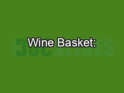 Wine Basket:
