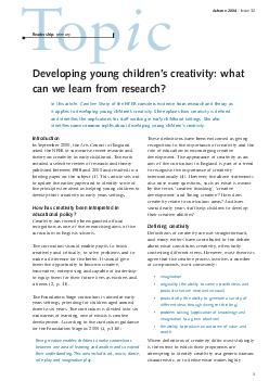 Introduction In September  the Arts Council of England asked the NFER to summarise recent research and theory on creativity in early childhood