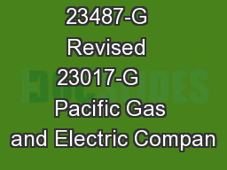 Revised  23487-G  Revised  23017-G     Pacific Gas and Electric Compan
