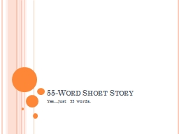 55-Word Short Story PowerPoint Presentation, PPT - DocSlides