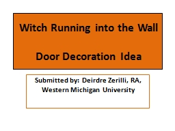 Witch Running into the Wall