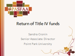 Return of Title IV funds PowerPoint PPT Presentation
