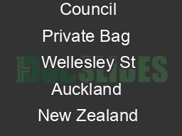 Auckland Council Private Bag  Wellesley St Auckland  New Zealand Tel    ucklandcouncil