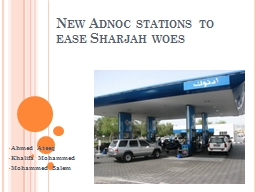 New Adnoc stations to ease Sharjah woes