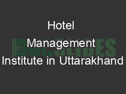 Hotel Management Institute in Uttarakhand