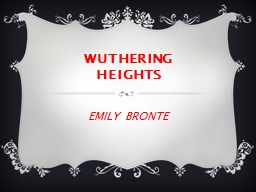 WUTHERING HEIGHTS PowerPoint PPT Presentation