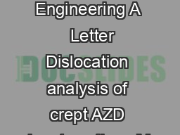 Materials Science and Engineering A   Letter Dislocation analysis of crept AZD ingot castings M
