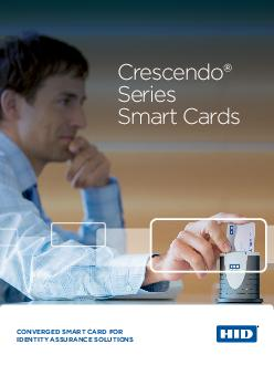 CONVERGED SMART CARD FOR IDENTITY ASSURANCE SOLUTIONS Crescendo Series Smart Cards  Crescendo is a series of highly secure smart cards designed to provide outofthebox standardscompliant support for a
