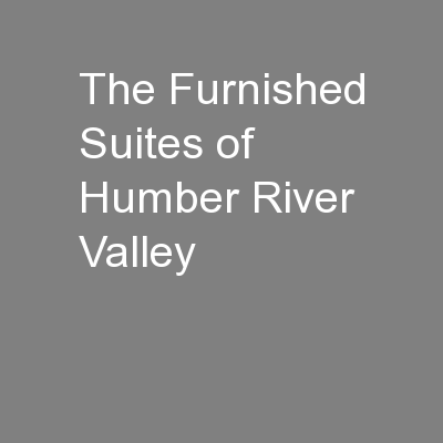 The Furnished Suites of Humber River Valley