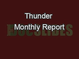 Thunder Monthly Report