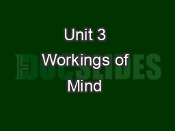 Unit 3 Workings of Mind & Body