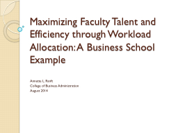 Maximizing Faculty Talent and Efficiency through Workload