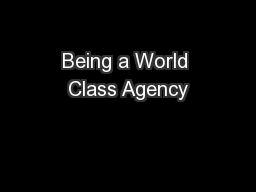 Being a World Class Agency