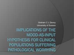 Implications of the mood-as-input hypothesis for clinical p