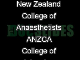 PS  Page PS   Australasian College for Emergency Medicine ACEM Australian and New Zealand College of Anaesthetists ANZCA College of Intensive Care Medicine of Australia and New Zealand CICM Guideline