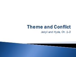 Theme and Conflict
