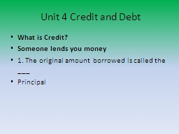 Unit 4 Credit and Debt PowerPoint PPT Presentation