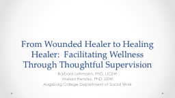 From Wounded Healer to Healing Healer:  Facilitating Wellne