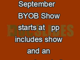 The Crooner LVEDFN Saturday September   BYOB Show starts at   pp includes show and an assortment of desserts to enjoy