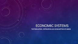 Economic systems PowerPoint PPT Presentation