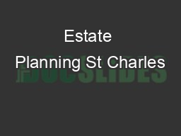 Estate Planning St Charles
