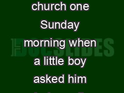 I heard about a pastor who was shaking hands with people on the way out of church one Sunday morning when a little boy asked him what was the highest number he had ever counted to
