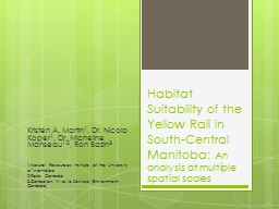 Habitat Suitability of the Yellow Rail in South-Central Man