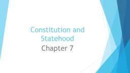 Constitution and Statehood