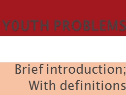 Y0UTH PROBLEMS PowerPoint PPT Presentation