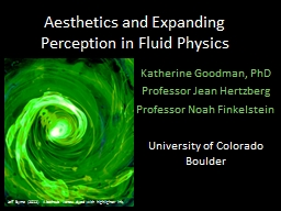 Aesthetics and Expanding Perception in Fluid