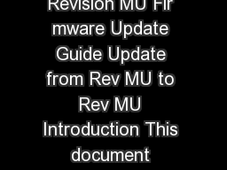 SSD Firmware Update Utility Guide Crucial M SSD Firmware Revision MU Fir mware Update Guide Update from Rev MU to Rev MU Introduction This document describes the process of updatin the firmware on th PowerPoint PPT Presentation