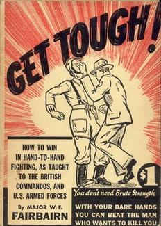 GET TOUGH!How To Win In Hand-To-Hand FightingAs Taught To The British