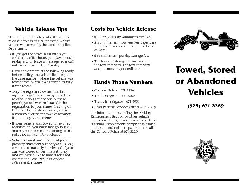 Towed, Stored or Abandoned Vehicles(925) 671-3259Vehicle Release TipsH